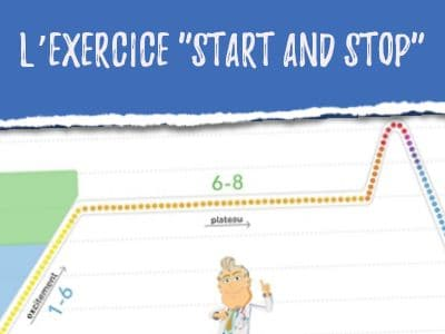"L'exercice ""Start and Stop"""